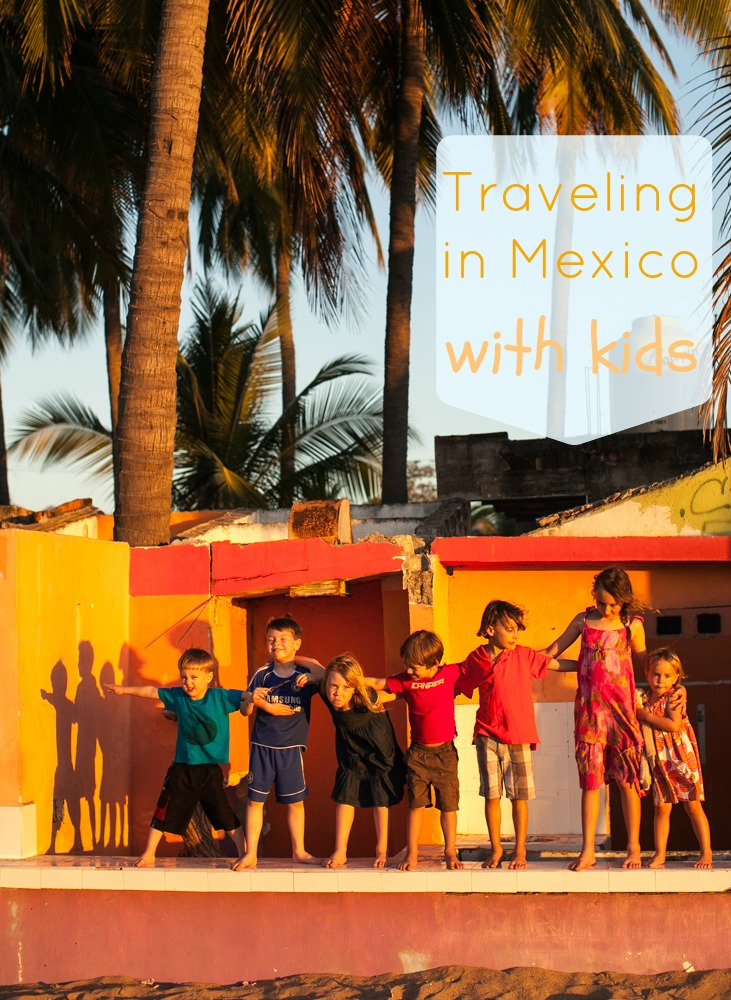 Tips For How To Travel To Mexico With Kids Simple Bites