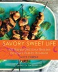 Cover for Savory Sweet Life cookbook