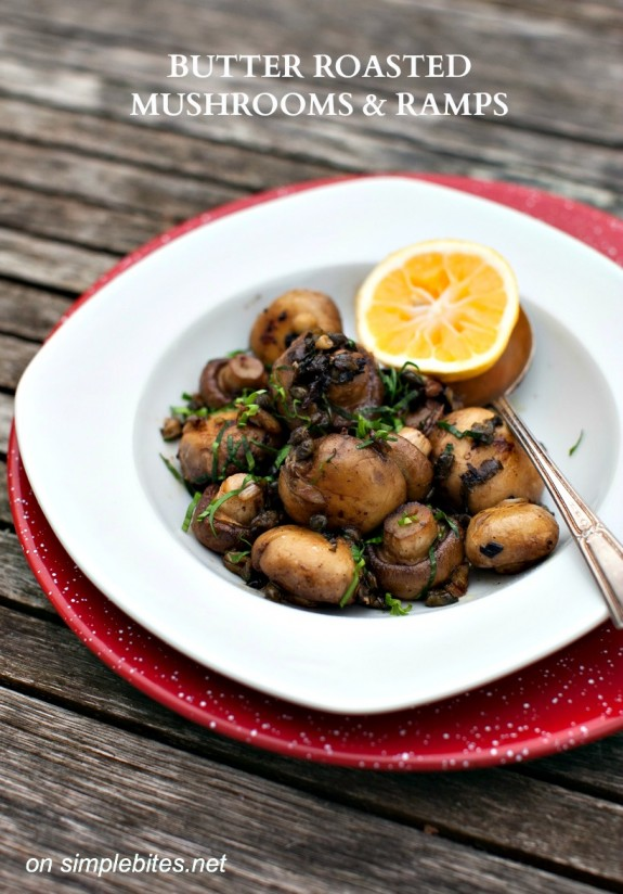 buttered mushrooms & ramps