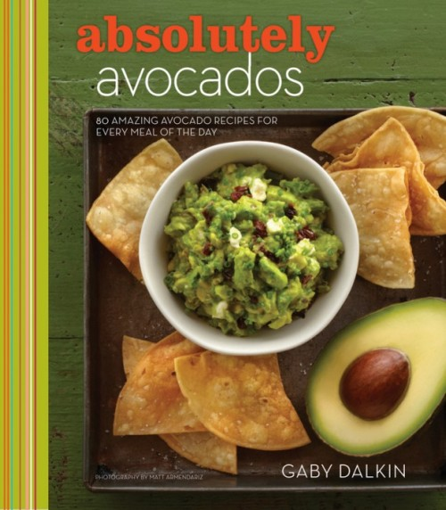 Absolutely Avocados cookbook