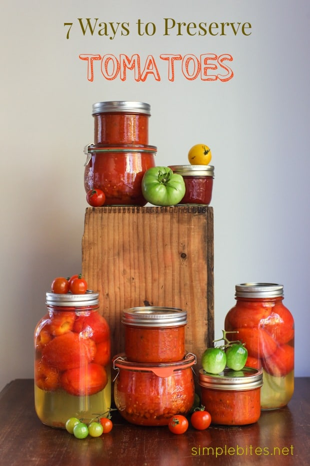 7 Ways to Preserve Tomatoes for Winter | Simple Bites #preserving #canning #tomatoes