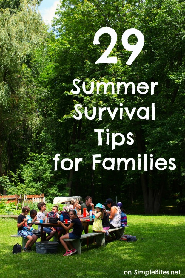 29 Summer Survival Tips for Families || Simple Bites